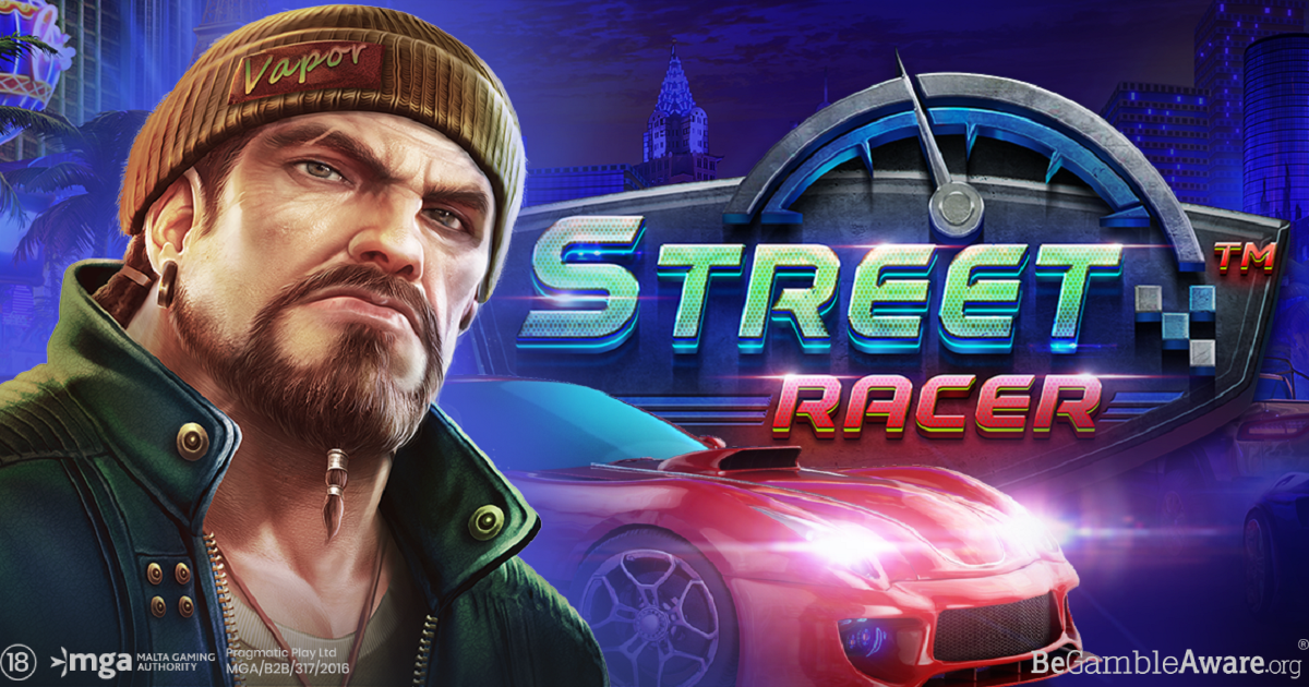 PRAGMATIC PLAY SPARKS ADRENALINE RUSHES WITH STREET RACER
