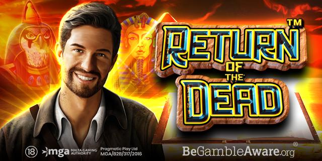 Return of the dead- Pragmatic Play