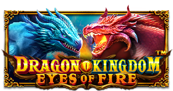 Dragon Kingdom – Eyes of Fire™